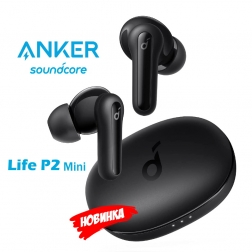 Беспроводные наушники Anker Life P2 Mini SoundCore TWS black